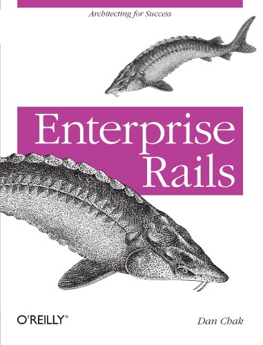 Dan Chak's Enterprise Rails